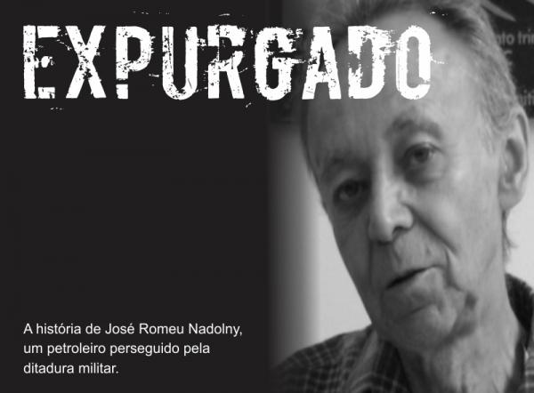 Documentário produzido pelo Sindipetro conta a história de petroleiro perseguido pela ditadura militar